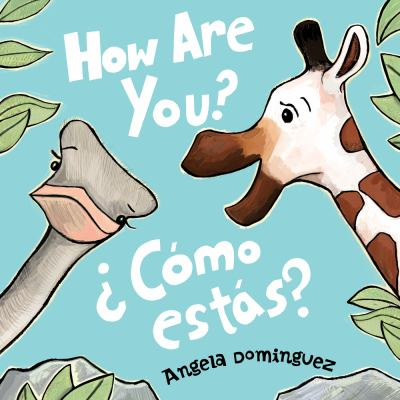 ¿Cómo estás? How are you? de Angela Domínguez