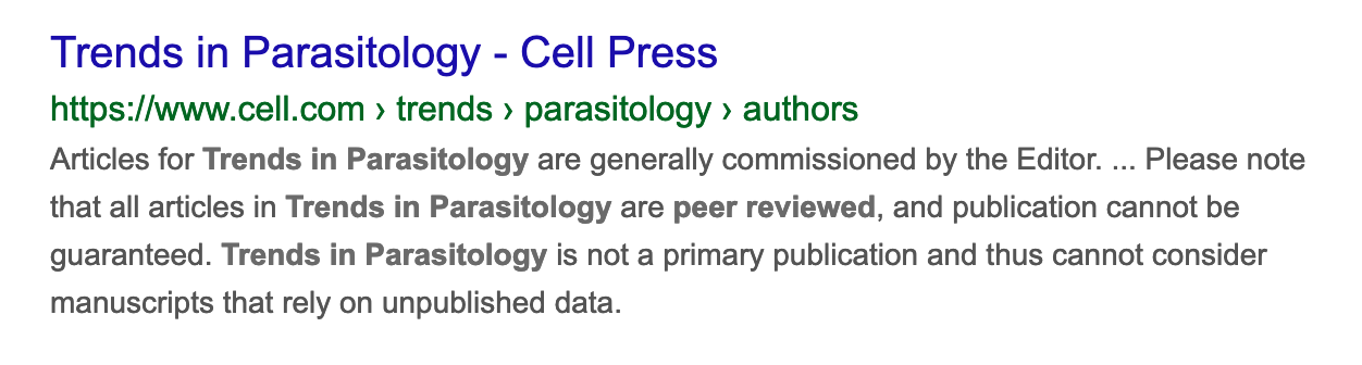 "Screenshot of google results with the following excerpt from the Journal information of ""Trends in Parasitology"", ""Please note that all articles in Trends in Parasitology are peer reviewed, and publication cannot be guaranteed. """