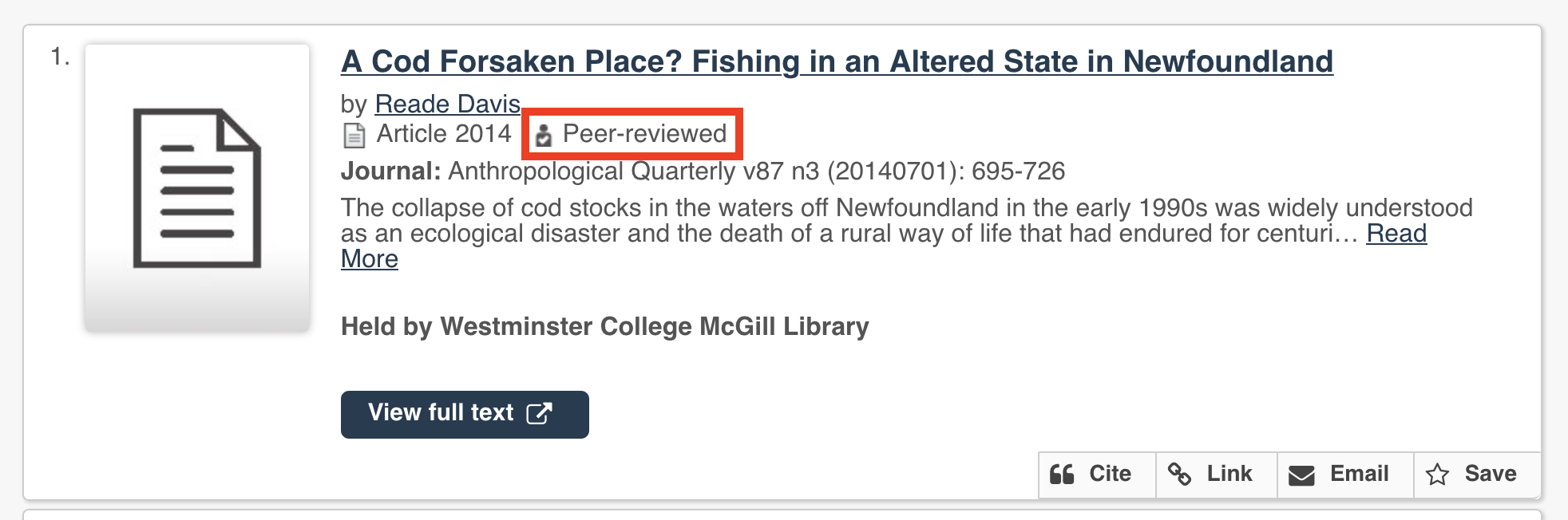 "Example article (""A Cod Forsaken Place? Fishing in an Altered State in Newfoundland"") with peer reviewed icon and tag next to publication date and highlighted."