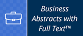 Business Abstracts with Full Text