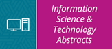 Information Science and Technology Abstracts