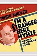 Mark Nadler: I'm a Stranger Here Myself