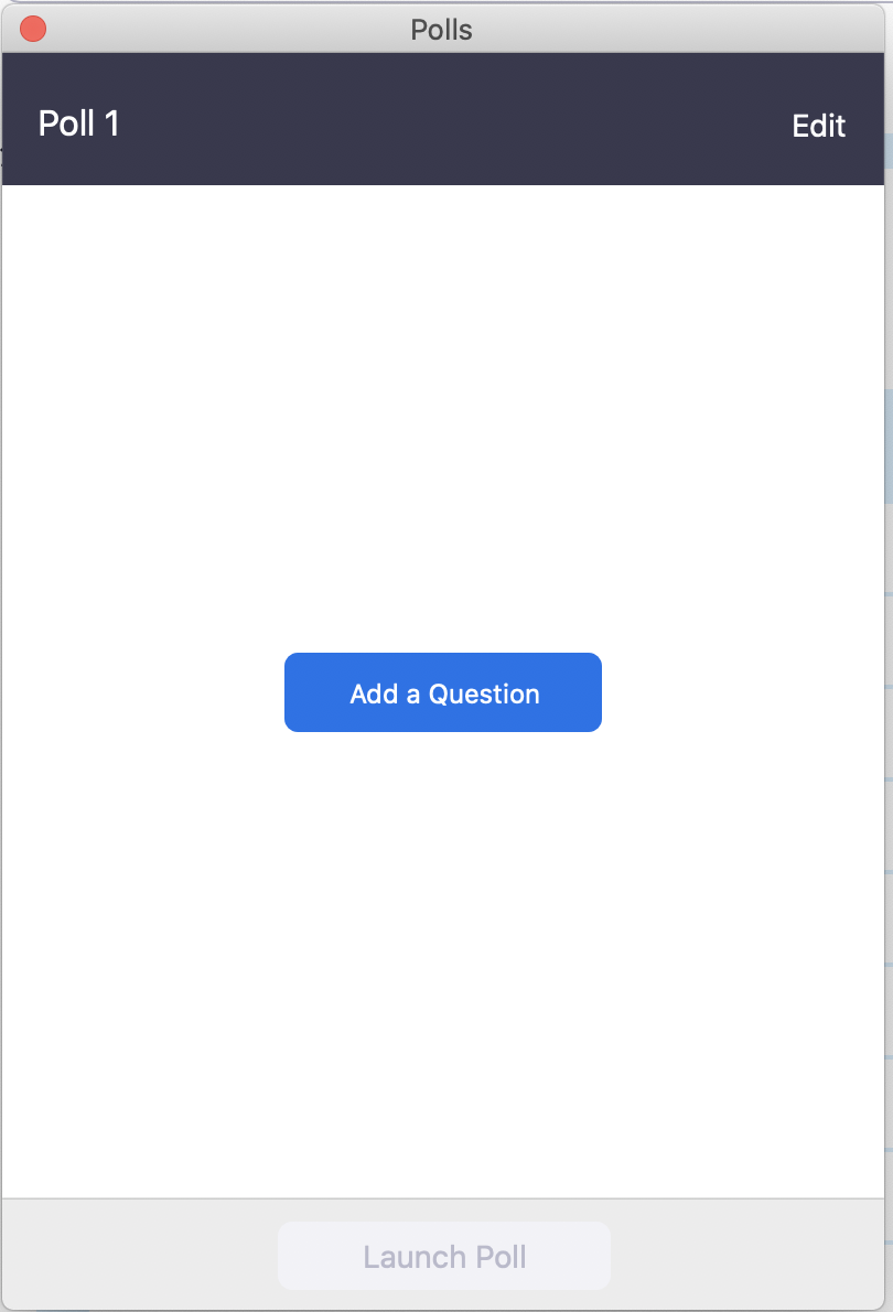 """Polls"" box in Zoom. ""Ask a Question"" Button"