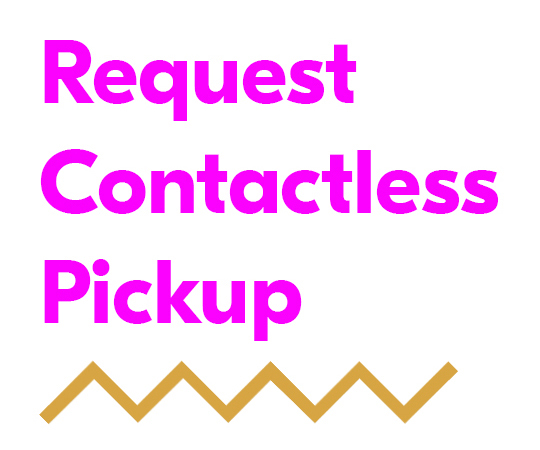Click here to request contactless pickup.