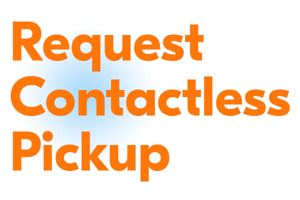 Click here to request contactless pickup