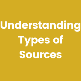 Click here to learn about types of sources