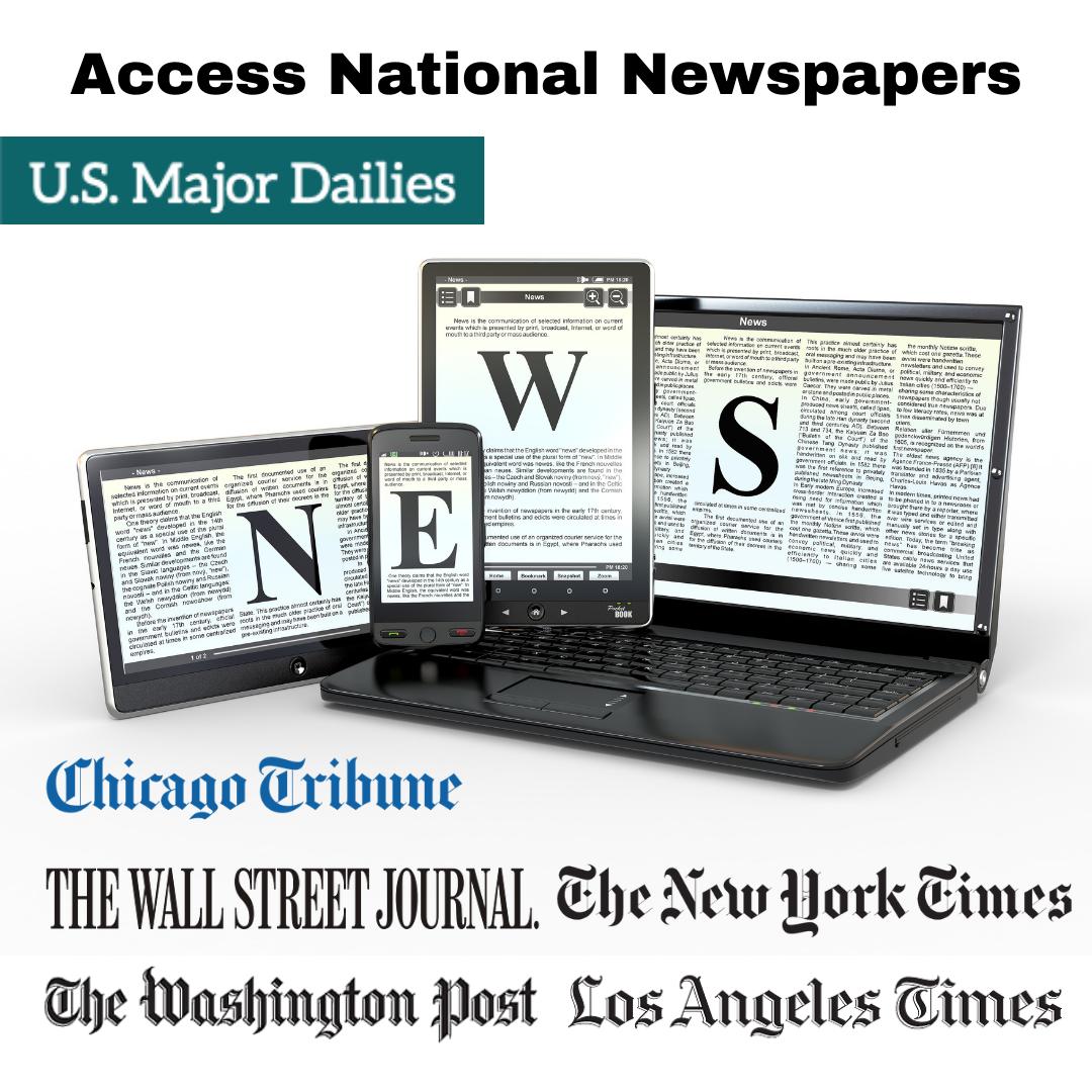 Access National Newspapaers - 5 US Major Dailies