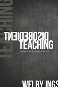 Disobedient Teaching - Welby Ings, 2017