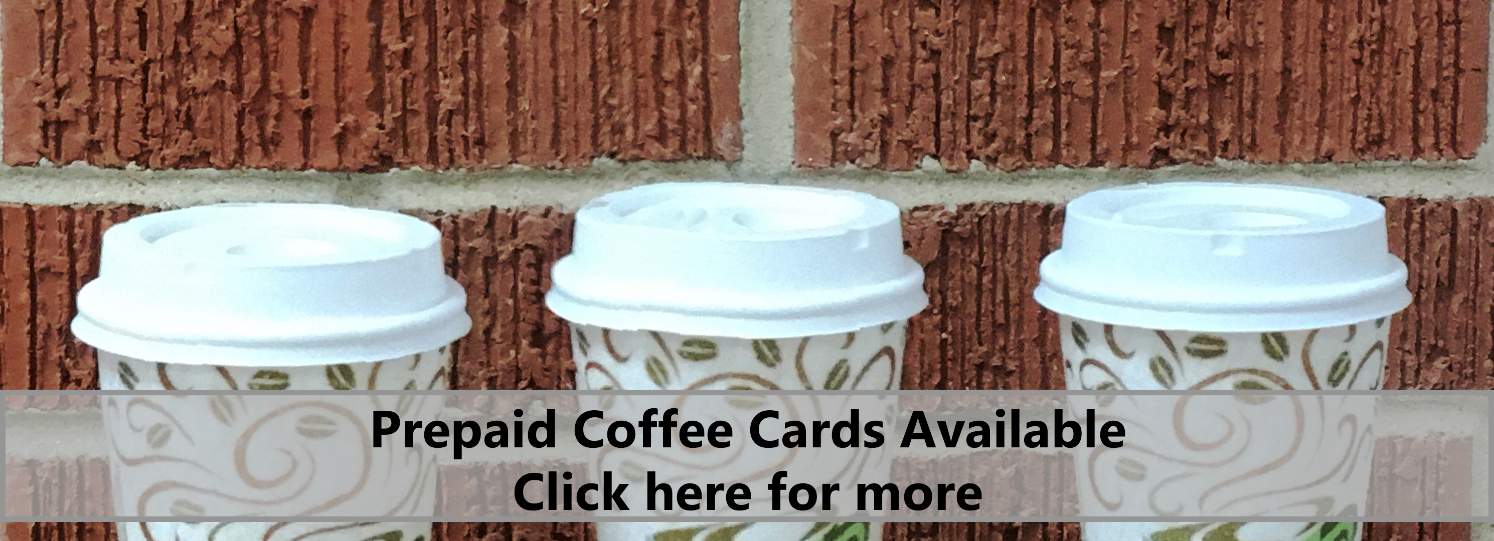 Prepaid coffee cards available click here for more