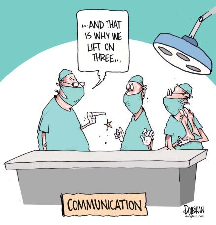 """And that is why we lift on three"" says one doctor to another when they drop a patient.  Communication is important!"