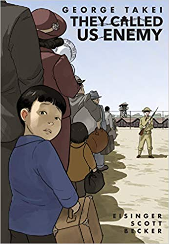 Book cover of They Called Us Enemy by George Takei