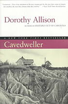 bookcovertitled_Cavedweller_ byDorothyAllison