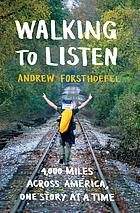 bookcovertitleWalkingtoListenbyAndrewForsthoefel