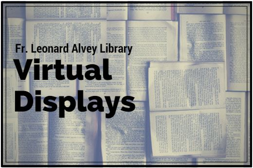 Fr Leonard Alvey Library Virtual Displays