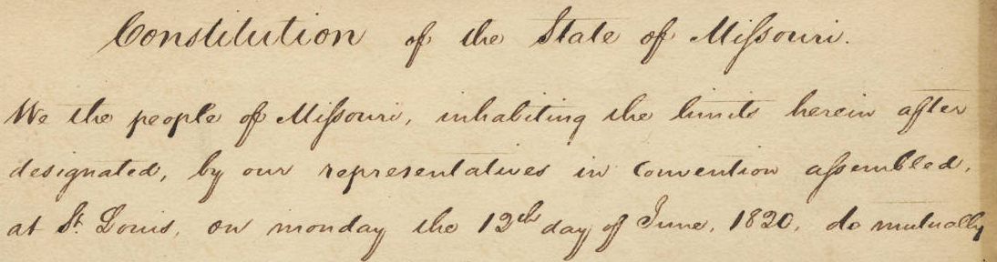 image of the opening lines of the Missouri Constitution - click to view our guide