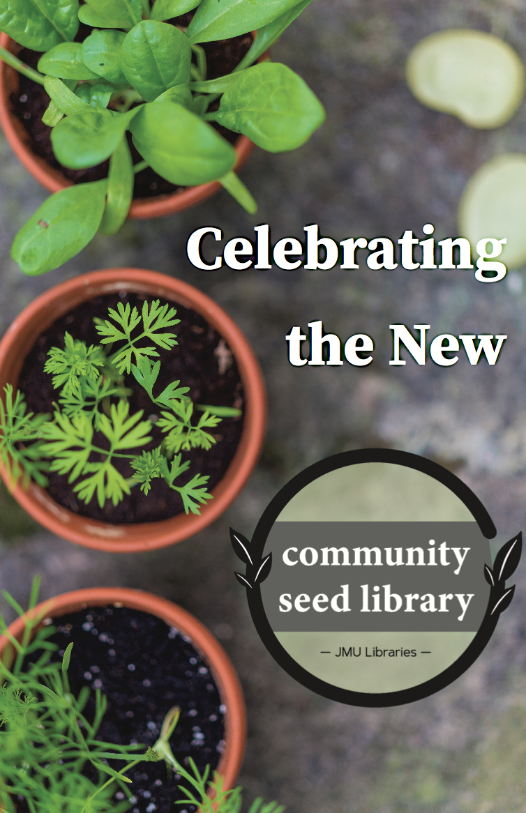 "Three potted plants next to the words, ""Celebrating the new community seed library."""