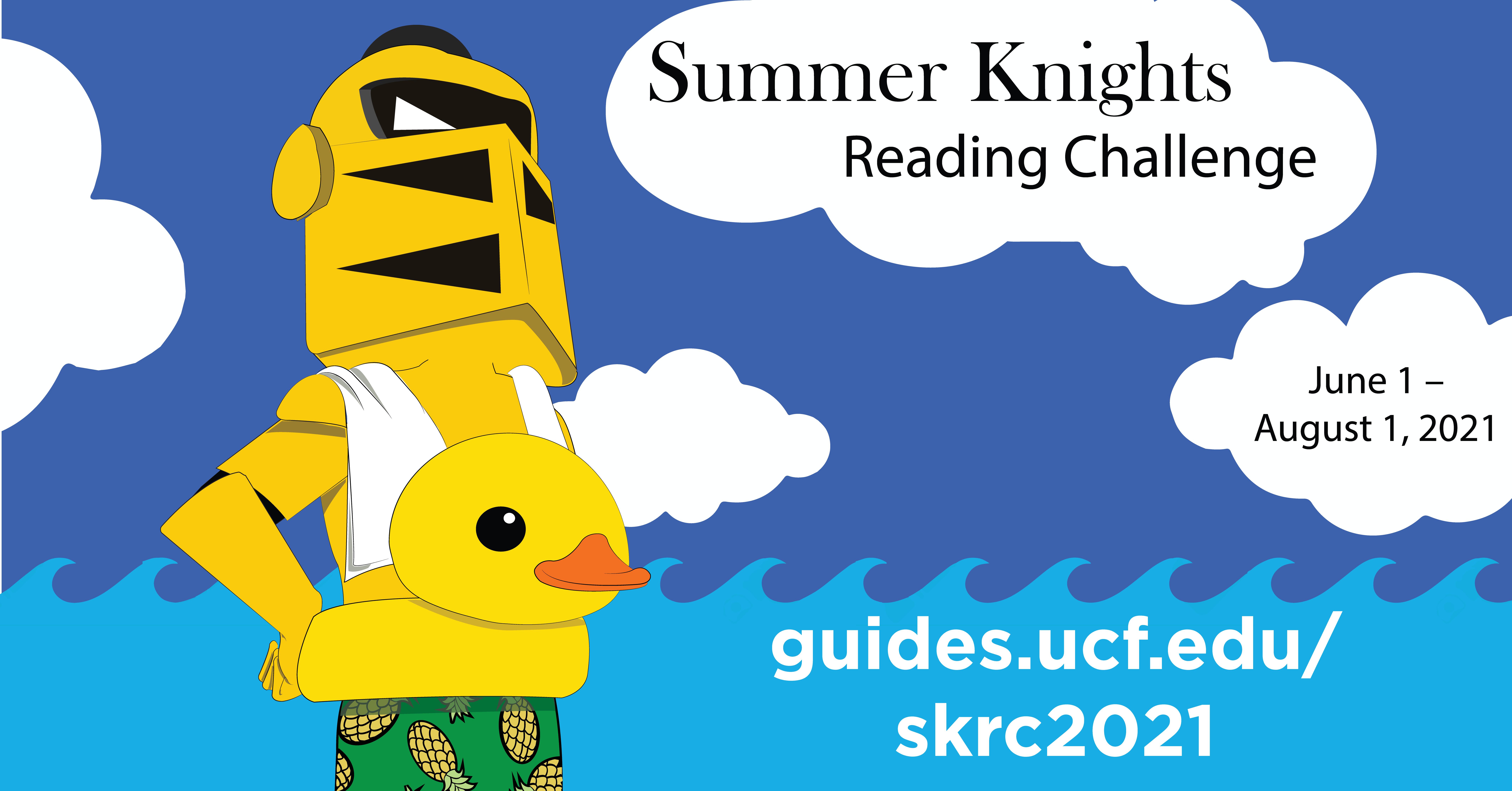 Summer Knights Reading Challenge June 1 - August 1, 2021 guides.ucf.edu/skrc2021