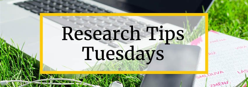 Research Tips Tuesdays