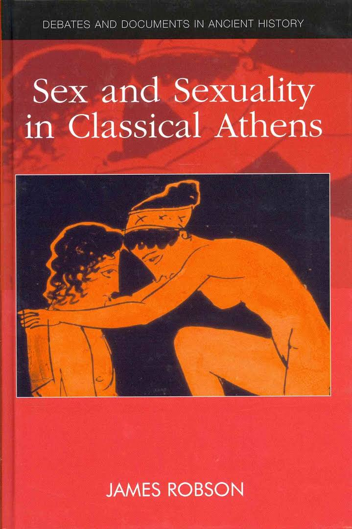 Sex and Sexuality in Classical Athens