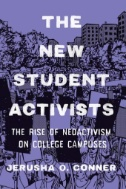 The New Student Activists The Rise of Neoactivism on College Campuses