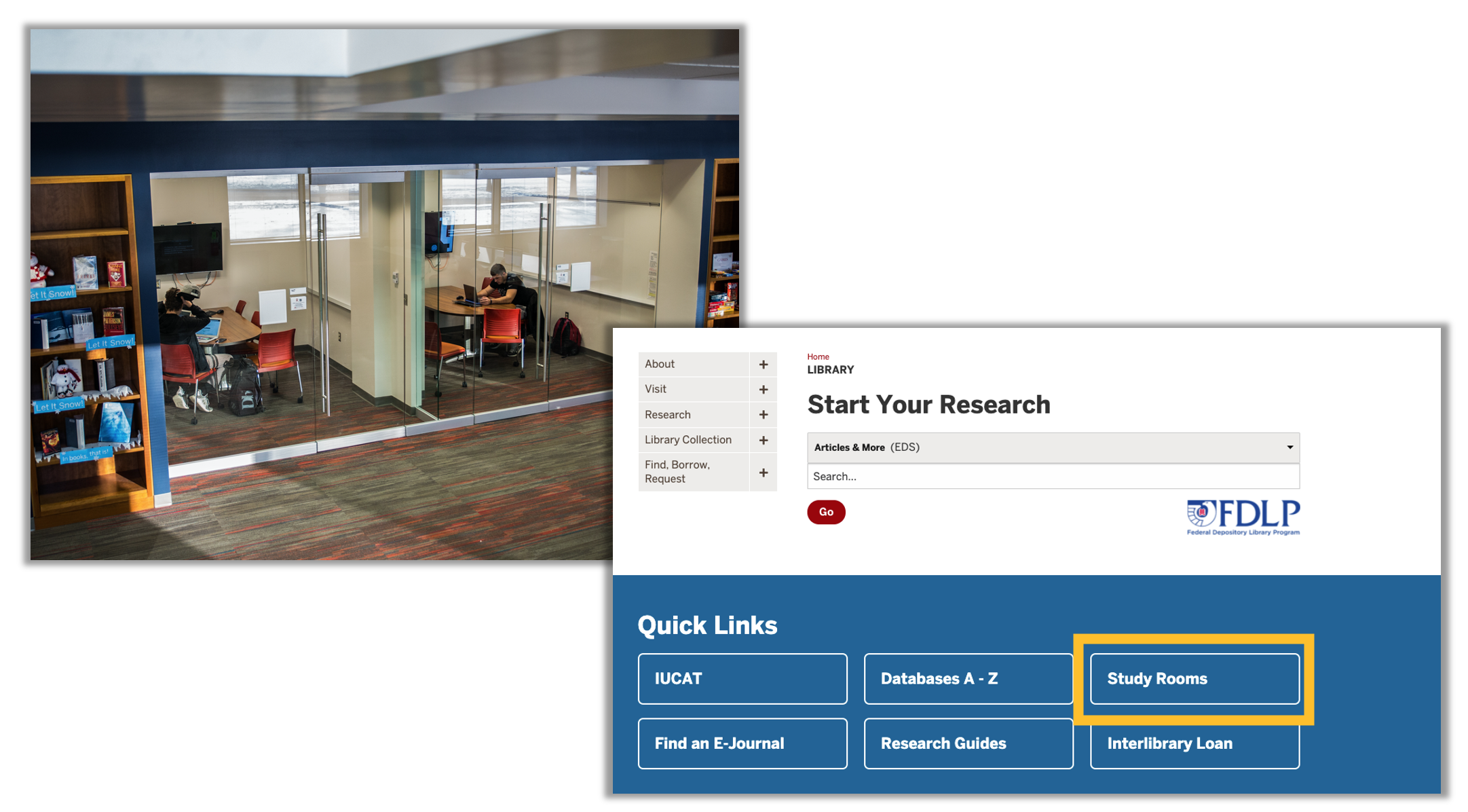 Photo of study rooms with screenshot of library homepage with study room quick link highlighted