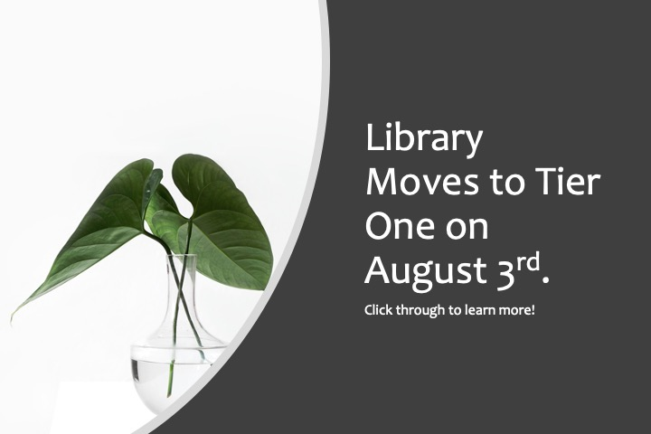 Library Moves to tier 3 August 3rd