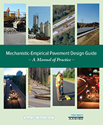 Mechanistic-Empirical Pavement Design Guide: A Manual of Practice