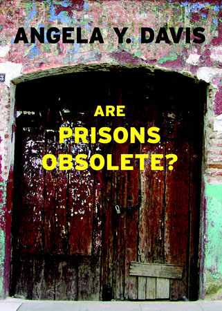 cover of Are Prisons Obsolete? by Angela Y. Davis