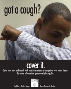 "Image of a male coughing into his arm that says ""got a cough?"" at the top and ""cover it"" at the bottom"