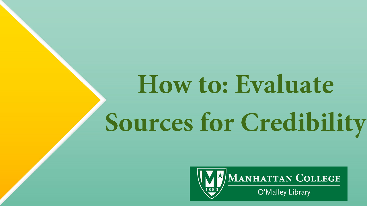 Green Text - How To: Evaluate Sources for Credibility