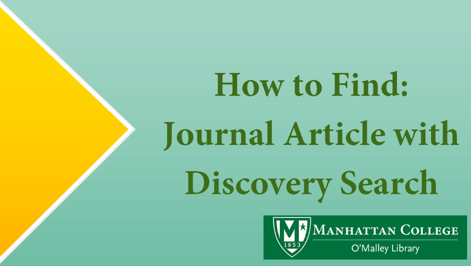 Green text on Green - How to Find: Journal Article with Discovery Search
