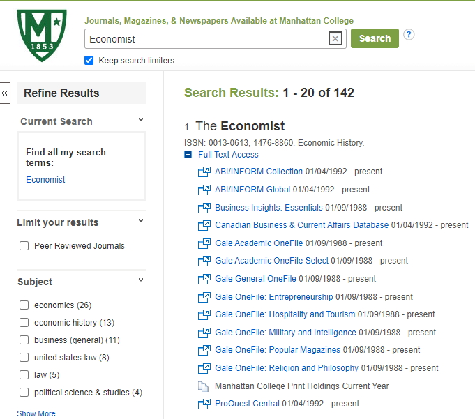 An image of the Journal List search result for the Economist, including links to databases it is within below a plus sign and information that it is a periodical subscribed to at Manhattan College in print