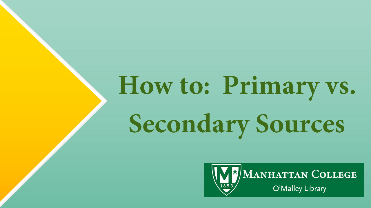 Green text - How to: Primary vs. Secondary Sources