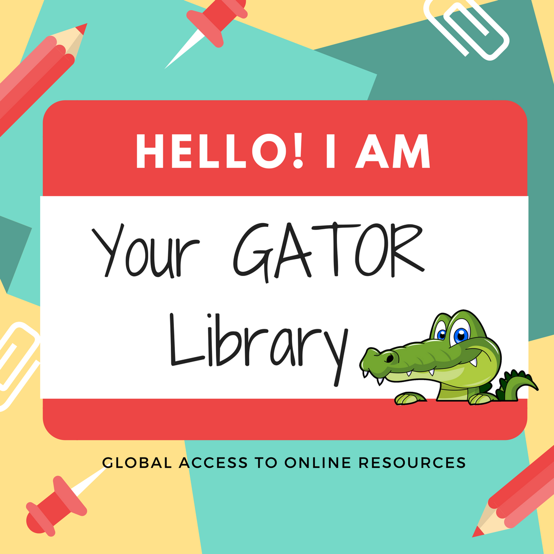 GATOR Library Welcome