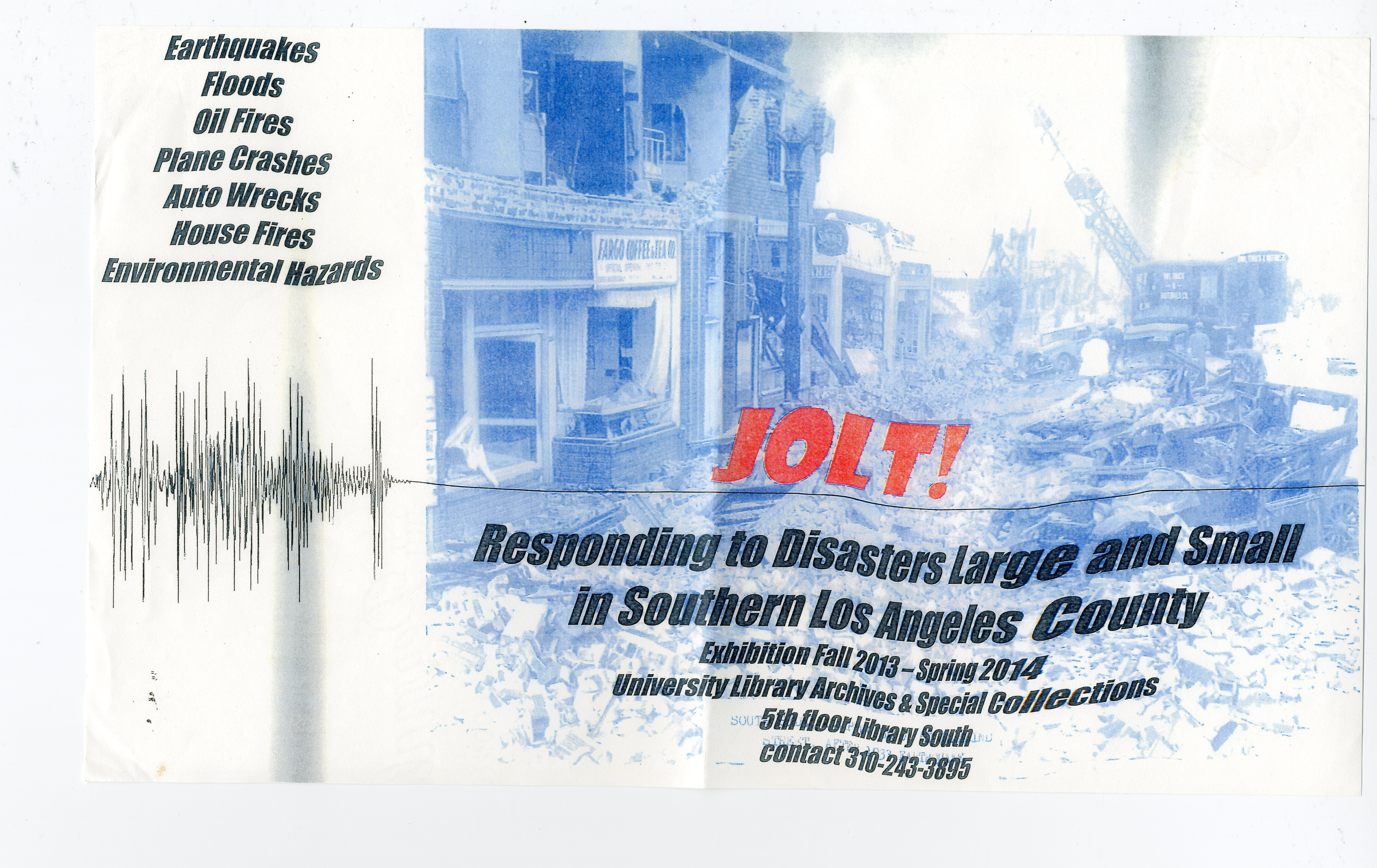 Jolt! Responding to Disasters Large and Small in Southern Los Angeles County exhibit flyer