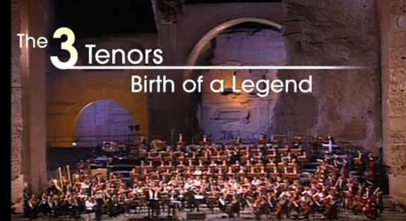 The 3 Tenors: Birth of  a Legend