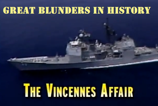 The Vincennes Affair