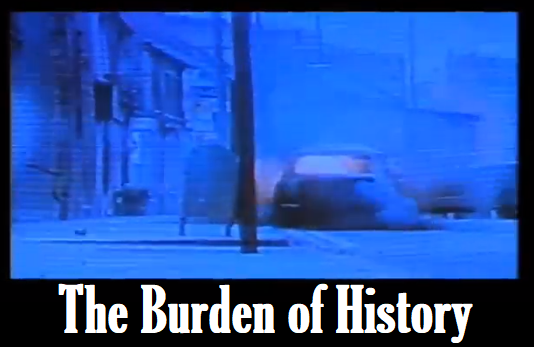 The Burden of History