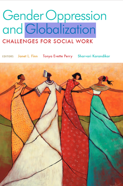Gender Oppression and Globalization: Challenges for Social Work