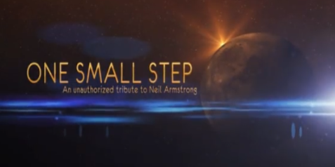 One Small Step: An Unauthorized Tribute to Neil Armstrong