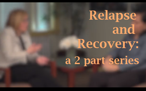 Relapse and Recovery