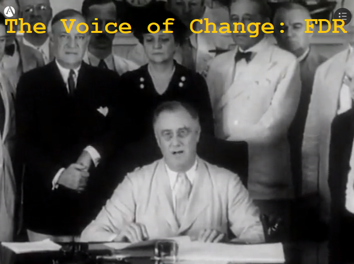 Voice of Change: FDR