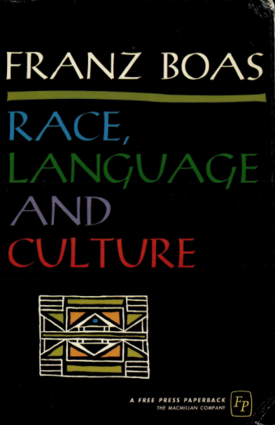 Race, Language, and Culture - Frank Boas