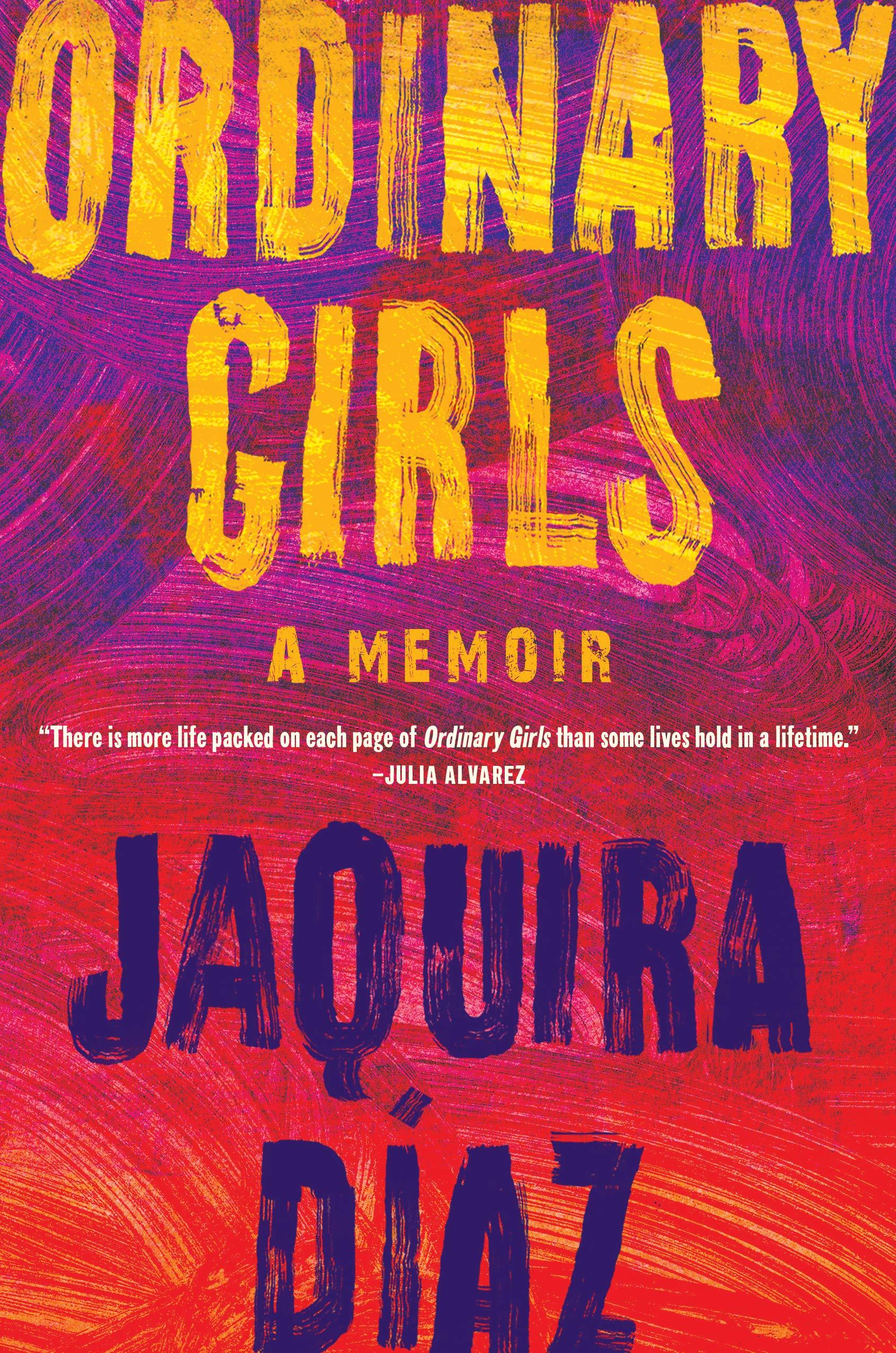 "Bad Broads Book Club: ""Ordinary Girls"""