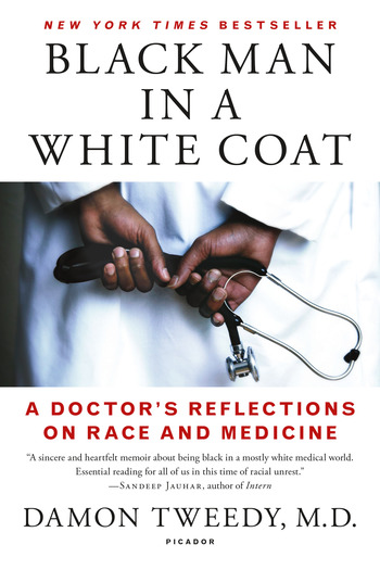 Cover of 'Black Man In A White Coat' by Damon Tweedy MD