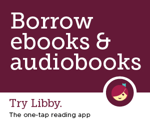 Borrow ebooks and audiobooks.  Try Library the one tap reading app