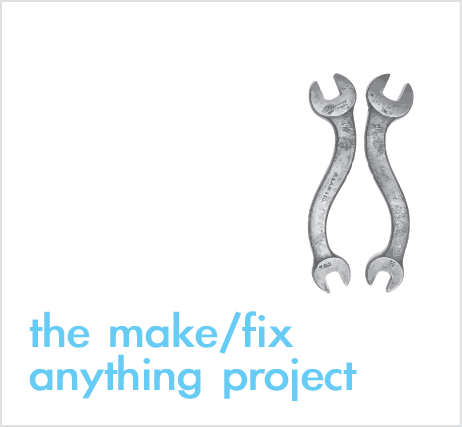 CANCELED - Shop Class: Make/Fix Anything