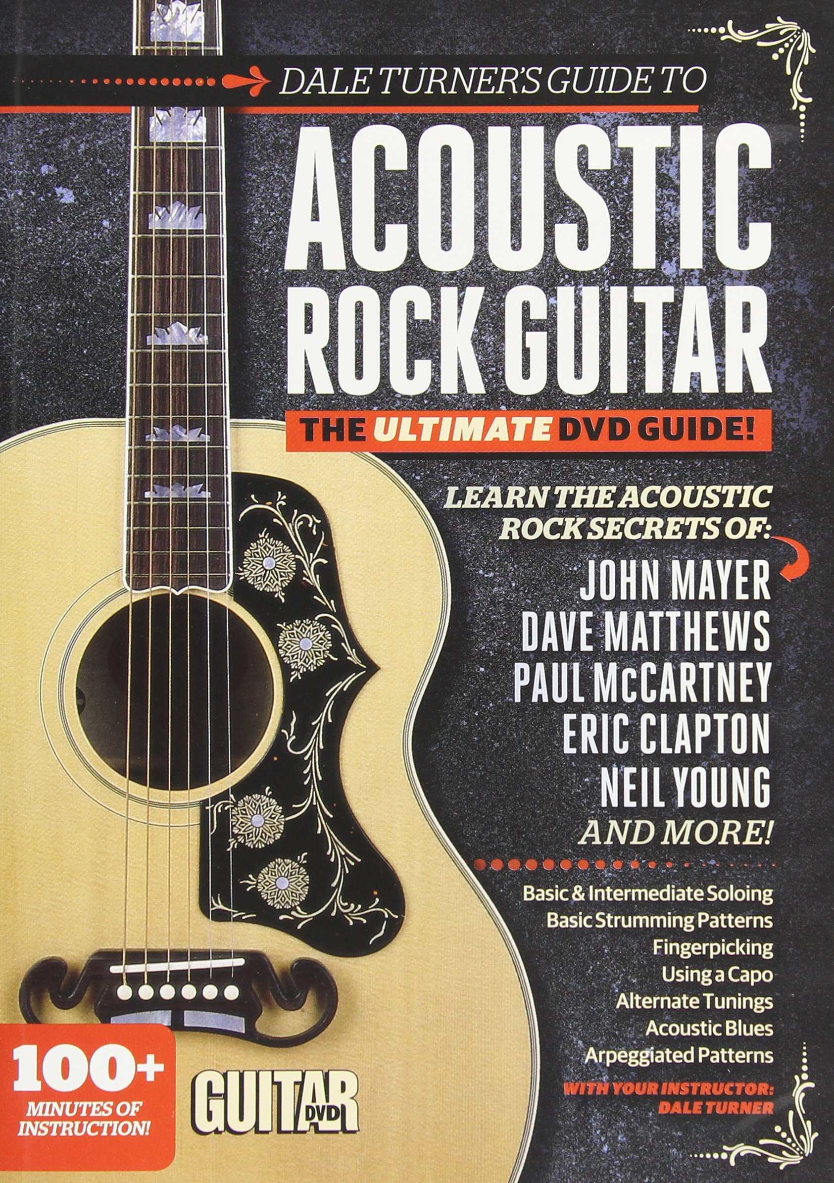 Dale Turner's Guide to Acoustic Rock Guitar: The Ultimate Dvd Guide