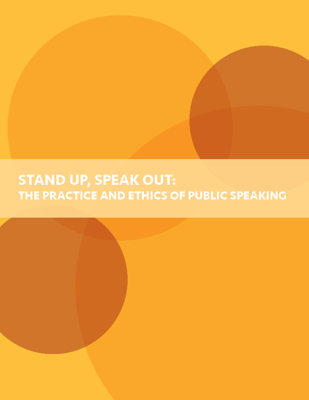 Cover of Stand Up, Speak Out: The Practice and Ethics of Public Speaking