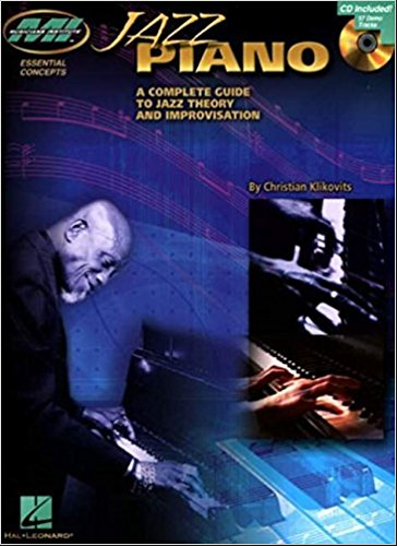 Jazz Piano: A Complete Guide to Jazz Theory and Improvisation